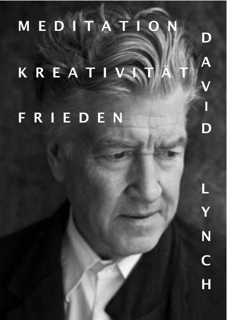 Neuer David Lynch Film: Doku über Meditation, Kreativität und Frieden